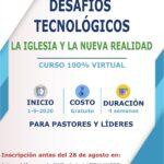 Desafíos tecnológicos: «La iglesia y la nueva realidad»